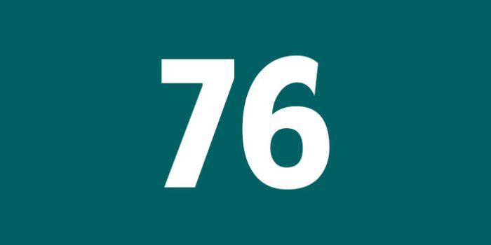 Số 76 được hiểu là con số thất lộc, khiến người nào liên quan đến số này bị mất mát tài sản
