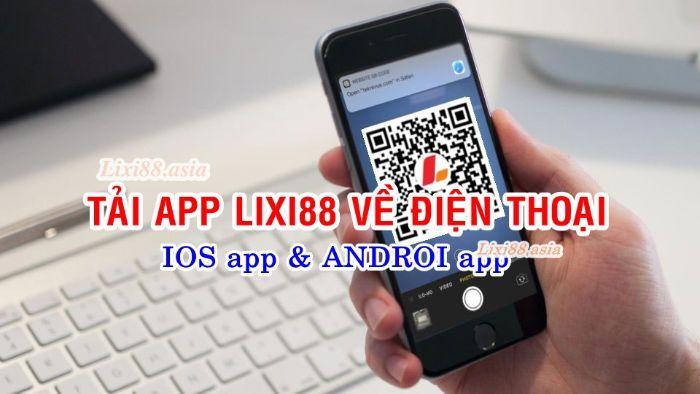 Ứng dụng đánh lô đề Lixi88 mang lại rất nhiều lợi ích đến cho người sử dụng